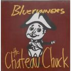 BLUERUNNERS Chateau Chuck CD US Monkey Hill 1994 10 Track (Mon61182)