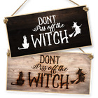 "Witchcraft and Wizardry Hanging Sign ""Don't P*** Off The Witch"" dark or light"
