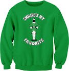 Smiling's My Favorite - STANDING - Funny Christmas SWEAT SHIRT