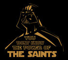 Darth Vader New Orleans Saints Power shirt Star Wars Who Dat Drew Brees Football $22.0 USD on eBay