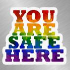 car business stickers - LGBTQ You Are Safe  Vinyl Decal Sticker Car Cellphone Gay Pride Rainbow Business