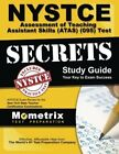 NYSTCE Assessment of Teaching Assistant Skills (ATAS) (095) Test Secrets Study G