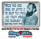 American Civil War Quotes - Fridge Magnets - General Lee / Jackson / Grant