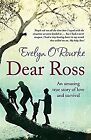 Dear Ross, ORourke, Evelyn, Used; Good Book