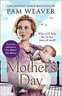 Mother�s Day: The heartwarming Sunday Times bestseller, previously published as