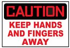 Personalized Home Decorations Caution Keep Hands And Fingers Away Sticker Safety Sticker Sign D3754 OSHA