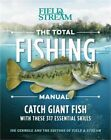 The Total Fishing Manual (Paperback Edition): 317 Essential Fishing Skills (Pape