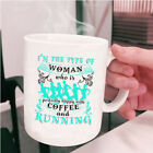 Happy With Coffee And Running Coffee Mug, I'm The Type Of Woman Cup