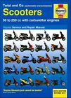 Scooter Repair Manual: 50 to 250cc with Carburetor Engine Twist-and-Go Scooters