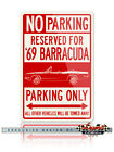 1969 Plymouth Barracuda Convertible Reserved Parking Only Sign 12x18 - 8x12 Alu