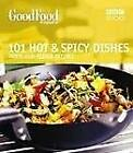 Good Food, 101 Hot and Spicy Dishes, BBC Worldwide, Used; Good Book
