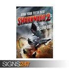 SHARKNADO 2 THE SECOND ONE (ZZ043)  MOVIE POSTER Poster Print Art A0 A1 A2 A3