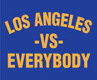 LOS ANGELES vs Everybody shirt LA Rams Dodgers Chargers Kings Lakers Super Bowl $20.0 USD on eBay