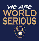 WE ARE WORLD SERIOUS Milwaukee Brewers shirt Series Josh Hader Christian Yelich on Ebay