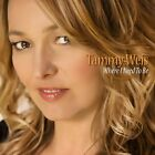 Tammy Weis - Where I Need To Be (2010) Brand new and sealed