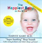 Happiest Baby On The Block: Super-Soothing Sleep Sounds by Harvey Karp (CD,...