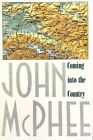 Coming into the Country by John McPhee (FSG, 1991)