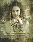 Wife No. 19: The Autobiography of a Mormon Woman by Ann-Eliza Young (2018,Paperb