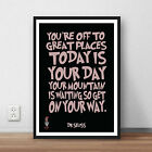 Dr Seuss Quote 'Your Off to great places' art print literary quote poster