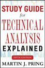 NEW - Study Guide for Technical Analysis Explained Fifth Edition