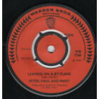 "PETER PAUL AND MARY Leaving On A Jet Plane 7"" VINYL UK Warner Bros Four Prong"