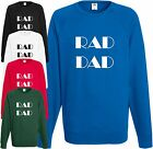 Rad Dad Sweatshirt Radical Father Papa Daddy Fathers Day Funny Cool Xmas Gift