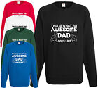 Awesome Dad Sweatshirt Jumper Father Day Gift Xmas Present Cool Birthday Funny H