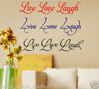 LIVE LOVE LAUGH  WALL STICKER   3 DESIGNS AVAILABLE  S2