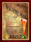 RETRO METAL PLAQUE :Singapore Sling Cocktail sign/ad