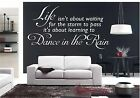 Wall Quote DANCE IN THE RAIN INSIRATIONAL ART DECOR WALL GRAPHIC SELF ADHESIVE
