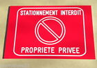 plaque gravée STATIONNEMENT INTERDIT PROPRIETE PRIVEE SIGNALETIQUE gd ft