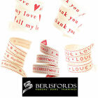 2m Berisfords Ribbon Gift Wrapping & Scrapbooking 15mm Love Thank You Christmas