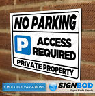 No Parking Sign - Access Required - Private Property