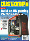 CUSTOM PC MAGAZINE,  OCTOBER, 2014  ( BUILD AN HD GAMING PC FOR 549 INC VAT )