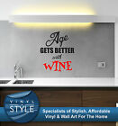 AGE GETS BETTER WITH WINE GRAPHIC DECOR QUOTE STICKER WALL ART VARIOUS COLOUR