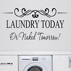 LAUNDRY TODAY Wall Art Sticker Vinyl Words Transfer Decal Wash Room Bathroom