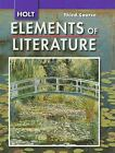 Holt Elements of Literature Third Course Grade 9 by Kylene Beers 2007