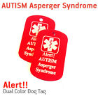 AUTISM Asperger Syndrome MEDICAL ALERT  DOG TAG / NECKLESS HELP ALERT