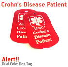 Crohn's Disease Patient MEDICAL ALERT  DOG TAG / NECKLESS HELP ALERT