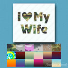 I Love My Wife - Vinyl Decal Sticker - Multiple Patterns & Sizes - ebn1197