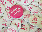 Hen Party Badges Bride to Be Bridesmaid Mother of the Bride Groom Badge Night Do