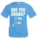 buXsbaum®  T-Shirt Are you drunk