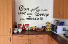 "Vinyl Wall Art Sticker ""My kitchen was clean last week"" 3 sizes, 15 colours."
