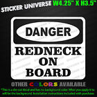 DANGER REDNECK On Board Funny Car Window Decal Sticker Hillbilly White Trash 030