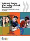 PISA PISA 2009 Results: What Makes a School Successful?:  Resources-ExLibrary