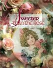 Sweeter Than the Rose (Christmas Remembered)-ExLibrary