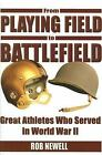 From Playing Field to Battlefield: Great Athletes Who Served in World-ExLibrary