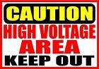 Caution High Voltage Are Keep Out Decal Safety Sign Sticker Osha