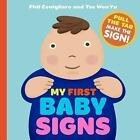 My First Baby Signs 8 Essential Signs for Baby & Parent to Learn Phil Conigliaro