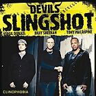 New CD! Devil's Slingshot -Clinophobia (SHEEHAN, MACALPINE,DONATI) 2007